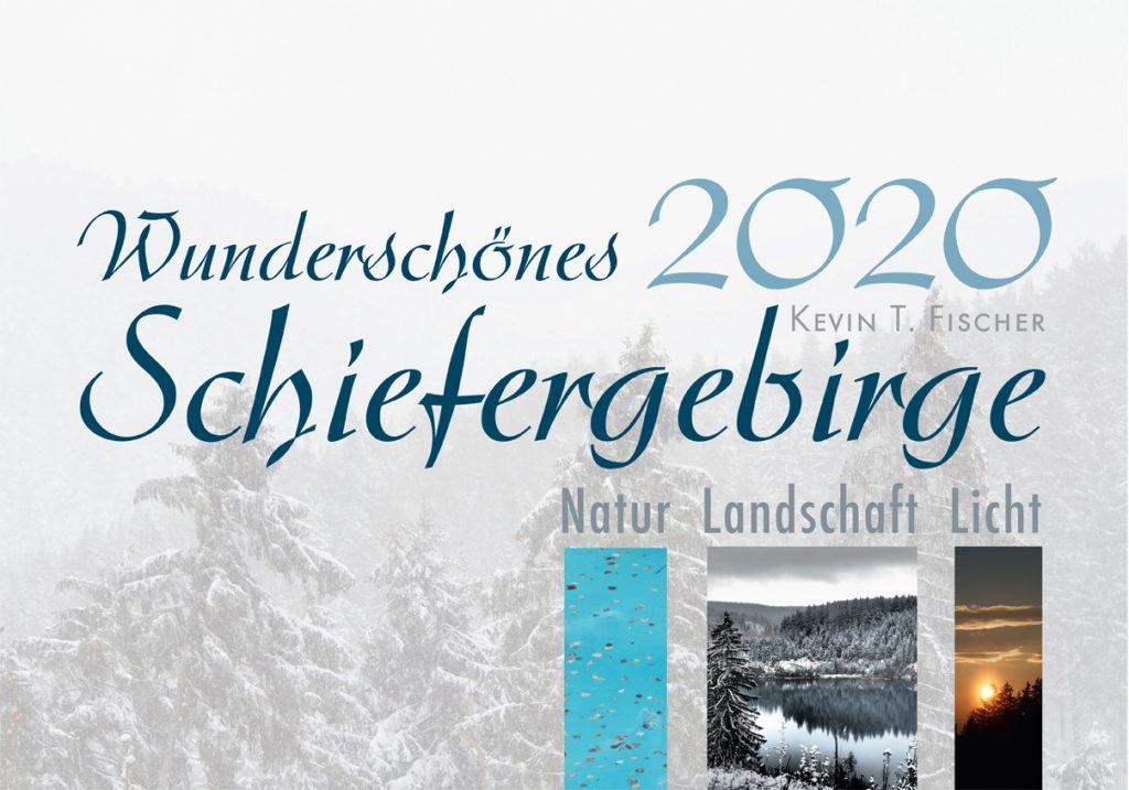 Cover des neuen Kalenders Wunderschönes Schiefergebirge 2020